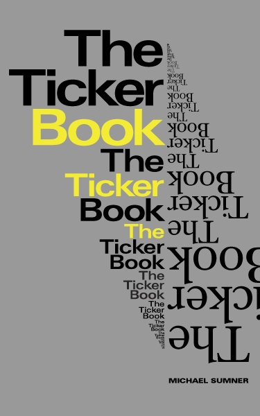 THE TICKER BOOK - Michael Sumner